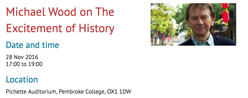 Michael Wood talk on the 'Excitement of history' at Pembroke College
